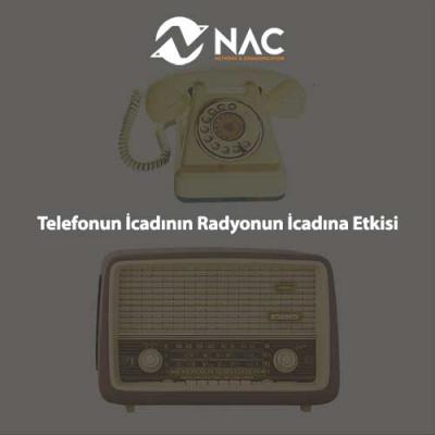 Telefonun İcadının Radyonun İcadına Etkisi