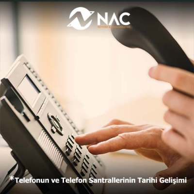 Telefonun ve Telefon Santrallerinin Tarihi Gelişimi