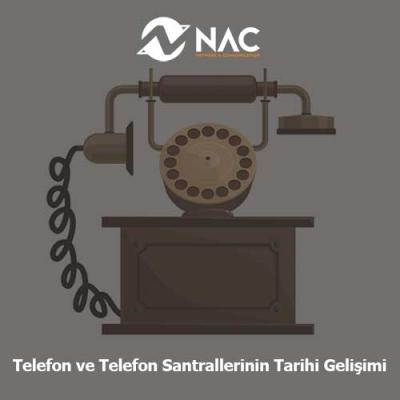 Telefon ve Telefon Santrallerinin Gelişimi